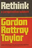 Rethink: A Paraprimitive Solution (0436516357) by Taylor, Gordon Rattray