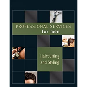 Professional Services for Men: Haircutting and Styling