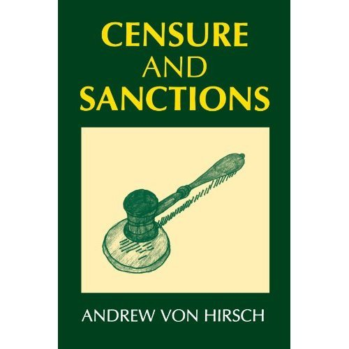Censure and Sanctions (Oxford Monographs on Criminal Law and Justice) PDF