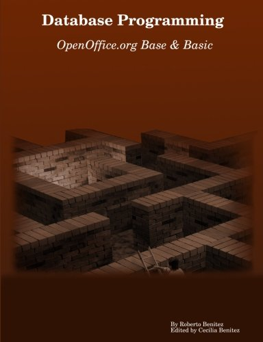 Database Programming with OpenOffice.org Base & Basic