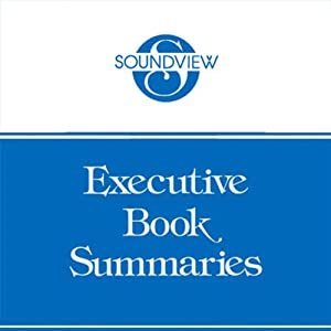 Soundview Executive Book Summaries, September 2011 | [Brian Tracy, Jay Elliot, William Simon, Frank Luntz]