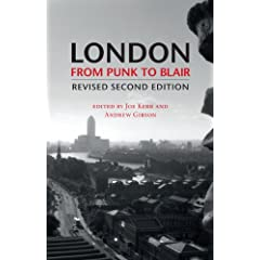 London From Punk to Blair: Revised Second Edition by Joe Kerr and Andrew Gibson