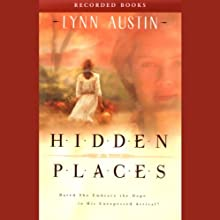 Hidden Places (       UNABRIDGED) by Lynn Austin Narrated by Ruth Ann Phimister