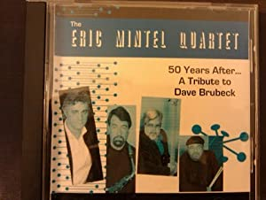50 Years Aftera Tribute to Dave Brubeck