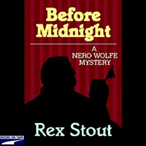 Before Midnight | [Rex Stout]