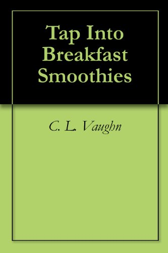 Tap Into Breakfast Smoothies