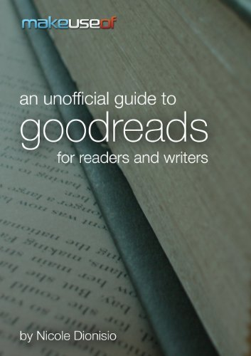 An Unofficial Guide To Goodreads For Readers And Writers (Goodreads compare prices)