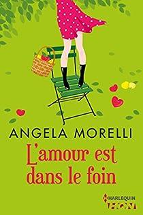 L'amour est dans le foin  par Morelli