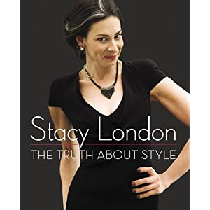 The Truth About Style book by Stacy London
