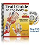 Andrew Biel Trail Guide to the Body: Text and Workbook Pkg
