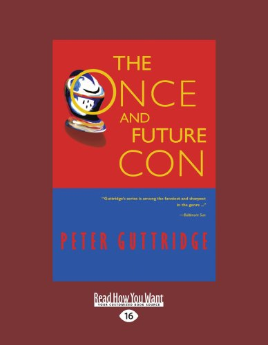 The Once and Future Con