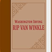 Rip van Winkle: Short Story (       UNABRIDGED) by Washington Irving Narrated by Anastasia Bertollo