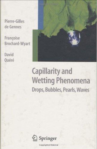 Capillarity and Wetting Phenomena: Drops, Bubbles,...
