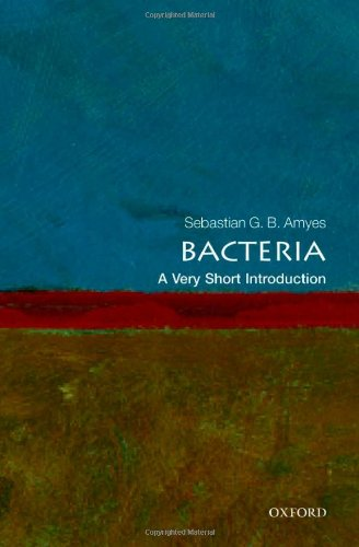 Bacteria: A Very Short Introduction (Very Short Introductions) PDF