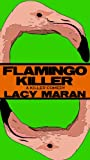 Flamingo Killer (A Parody)