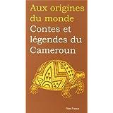 Contes et Legendes de Cameroun