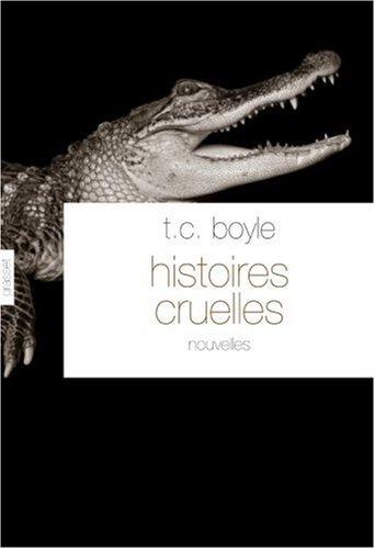 Histoires cruelles