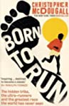 Born to Run: The Hidden Tribe, the Ul...