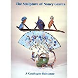 img - for The Sculpture of Nancy Graves book / textbook / text book