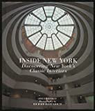 Inside New York: Discovering New York's Classic Interiors (0060169400) by Friedman, Joe