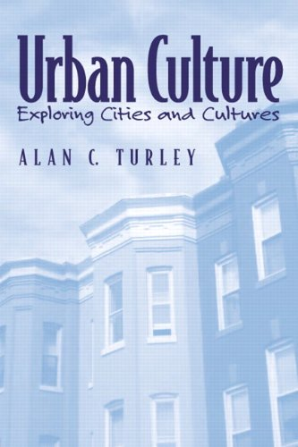 Urban Culture: Exploring Cities and Cultures