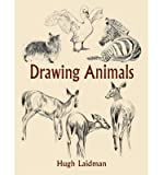 img - for [ [ [ Drawing Animals[ DRAWING ANIMALS ] By Laidman, Hugh ( Author )Oct-23-2003 Paperback book / textbook / text book