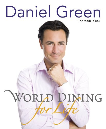 World Dining for Life by Daniel Green