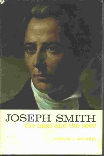 Image for Joseph Smith, the man and the seer