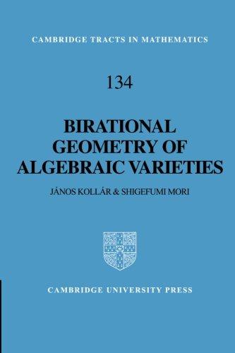 Birational Geometry of Algebraic Varieties (Cambridge Tracts in Mathematics)