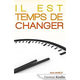 Il est temps de changer