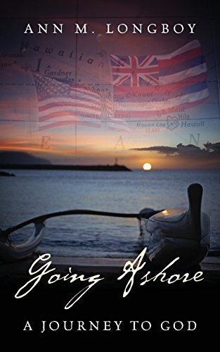 Going Ashore: A Journey to God PDF
