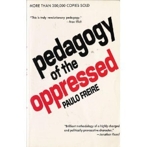 paulo freire pedagogy of the oppressed essay Pedagogy of the oppressed by paulo freire 3 pages 672 words december 2014  saved essays save your essays here so you can locate them quickly pedagogy.