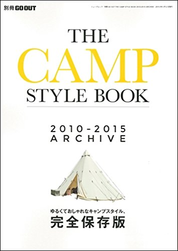 THE CAMP STYLE BOOK 2010ー2015 ARCHIVE