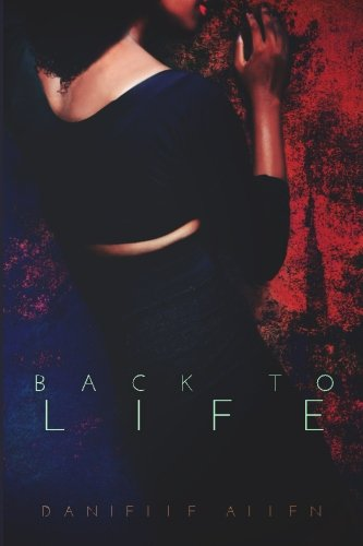 Back to Life: (Back to Life #1)