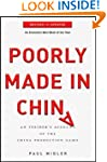 Poorly Made in China: An Insider's Ac...