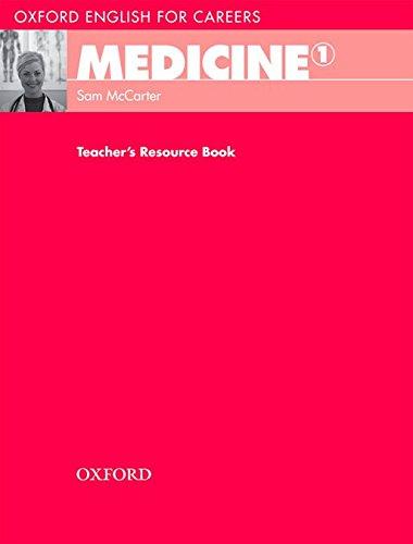 Oxford English for Careers Medicine 1: Teacher's Book