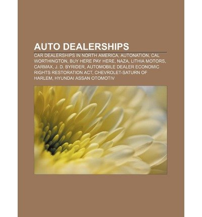 -auto-dealerships-car-dealerships-in-north-america-autonation-cal-worthington-buy-here-pay-here-naza