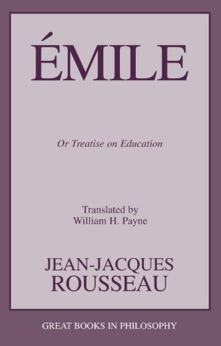 Emile: Or Treatise on Education (Great Books in Philosophy)