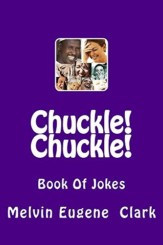 Chuckle! Chuckle!: Book Of Jokes PDF