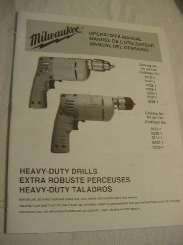 Milwaukee Heavy Duty Drills, Operator'S Manual, Eng-Franc-Espanol