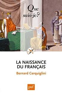 La naissance du français, Cerquiglini, Bernard