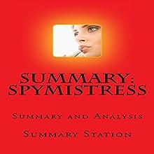 Spymistress: Summary and Analysis of