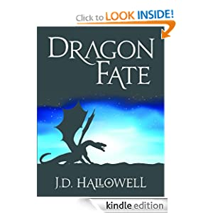 Dragon Fate (War of the Blades) -  J.D. Hallowell
