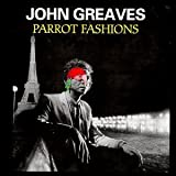 Parrot Fashions by Greaves, John (1998-03-22)