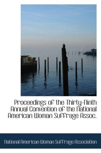 Actes du Congrès annuel de la National American Woman Suffrage Association trente-neuvième