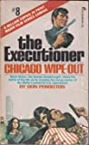 Chicago Wipe-Out (The Executioner, No. 8)