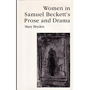 Amazon.com: Women in Samuel Beckett's Prose and Drama: Her Own ...