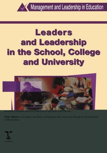 Leaders and Leadership in Schools (Management & Leadership in Education)