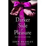 The Darker Side of Pleasure ~ Eden Bradley