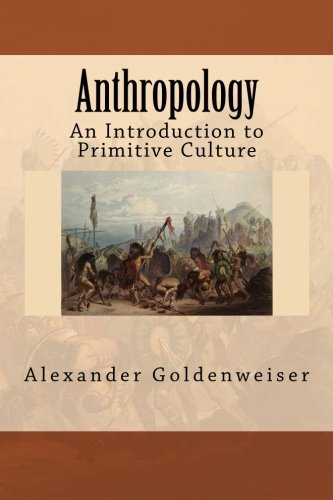 Anthropology: An Introduction to Primitive Culture